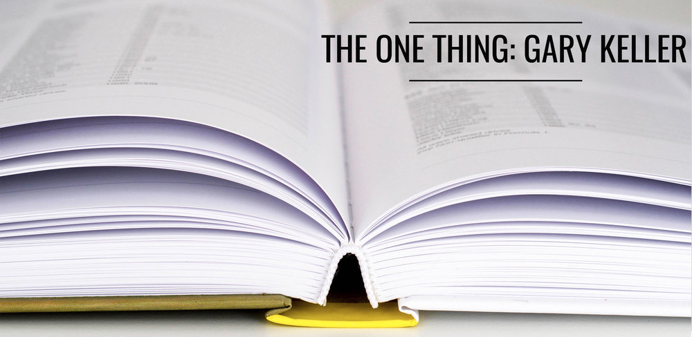 A review of The One Thing by Gary Keller