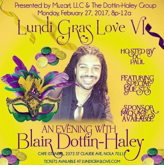 "Get your tickets to "" Lundi Gras Love "" starring Blair Dottin-Haley"