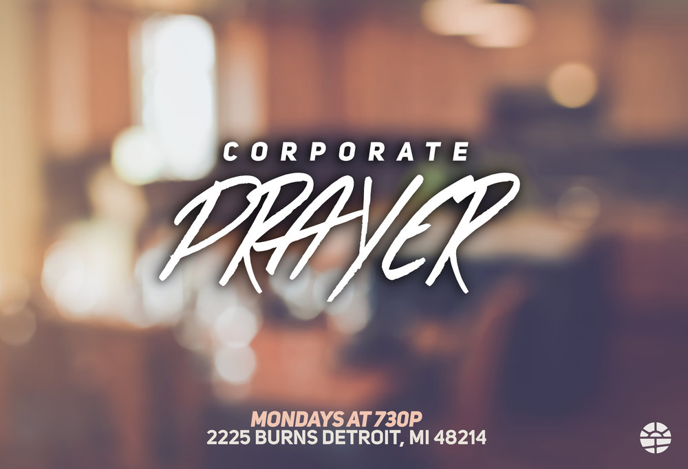 Out of all the things the Lord Jesus could have called his House, He chose to call it a 'House of Prayer'. We take this calling pretty serious. Join us for an intimate time of corporate prayer weekly at 2225 Burns, Detroit, MI 48214.