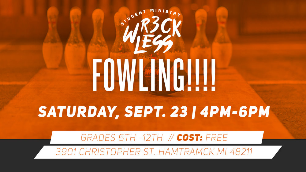 Youth!  Like Football?  Like Bowling?  Then you will love Fowling!   Grades 6th -12th, join us at The Fowling Warehouse, 3901 Christopher Street, Hamtramck MI 48211.  This event is free so invite your friends and be ready for a great time!  4PM-6PM | Saturday, September 23, 2017   Click on the link to register https://thedetroitchurch.ccbchurch.com/form_response.php?id=51