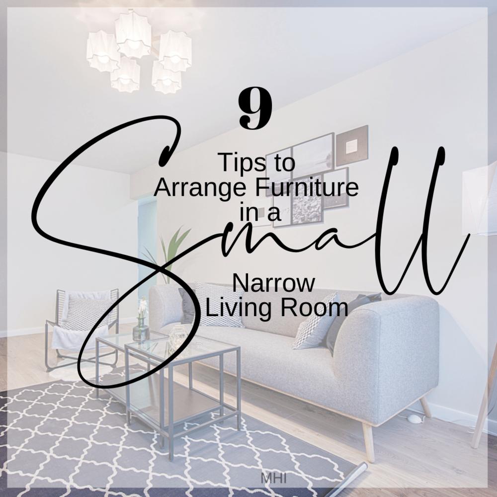 9 Tips To Arrange Furniture In A Small Narrow Living Room