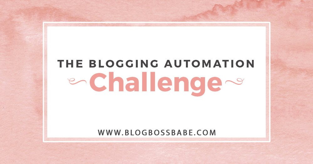 blogging automation challenge.jpg