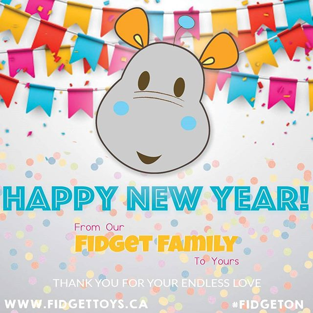 HAPPY NEW YEAR to you and yours, our dearest #fidgetfamily We are so grateful for all your love, we cannot wait to share many more announcements and #FidgetOn with you into and beyond #2017 ❤🙋