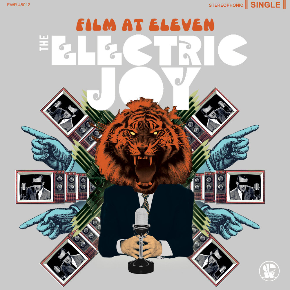 "The Electric Joy ""Film At Eleven"""