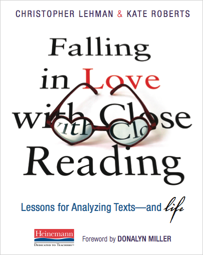 Falling in Love with Close Reading: Lessons for Analyzing Texts – and Life