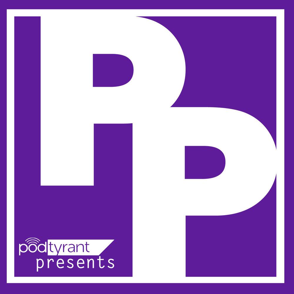 PodTyrant Presents