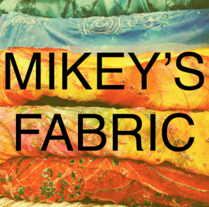 Mikey's Fabric