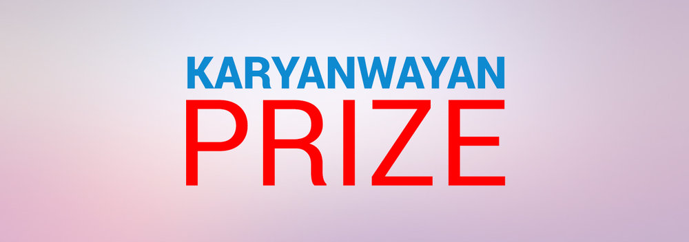 Ongoing Prize (Karyanwayan Prize)