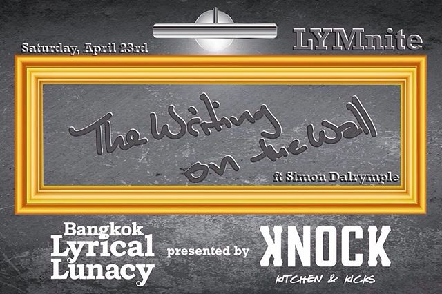 """Our new event collab with @bangkoklylu launches this Saturday! Featuring impressive local and global """"word nerds"""", Knock is officially hosting a spoken word session with Bangkok Lyrical Lunacy. The monthly event will provide a mixture of party vibes and personal expression. With that said we'd like to officially call out anybody with word skills in all creative communities to """"Leave Your Mark"""" this Saturday. #LYMLife  Introducing,  LYMnight: The Writing on the Wall - - - Saturday, April 23  8pm-Late - - - *CLICK the link in our profile for all event details*"""