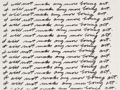 I Will Not Make Any More Boring Art , John Baldessari