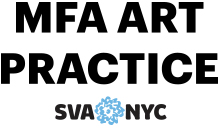 MFA Art Practice at the School of Visual Arts