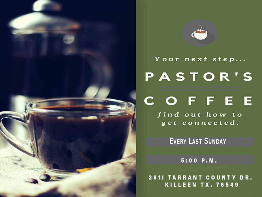 Pastors Coffee - Come meet our Journey Staff and Elders every last Sunday @ 5:00 p.m.