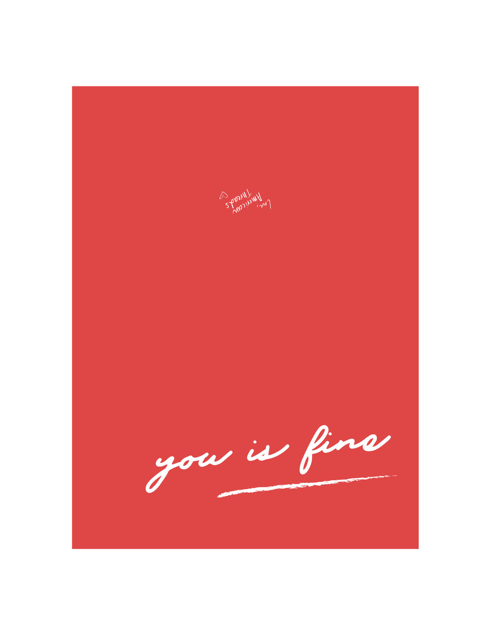 """""""You Is Fine"""" // Click here to download!"""
