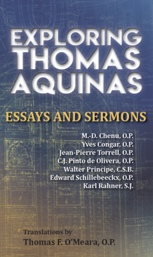 exploring thomas aquinas new priory press aquinasfrontcovsnippet png exploring thomas aquinas essays