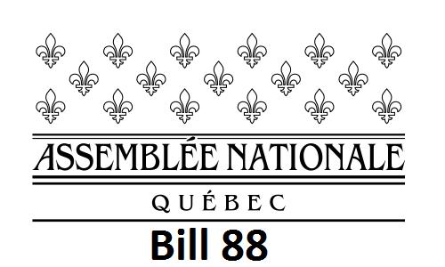 Assemblée Nationale du Québec - Bill 88