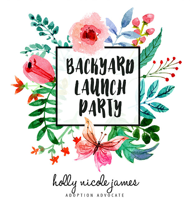 Backyard Launch Party For Adoption Adventure Travel Guide