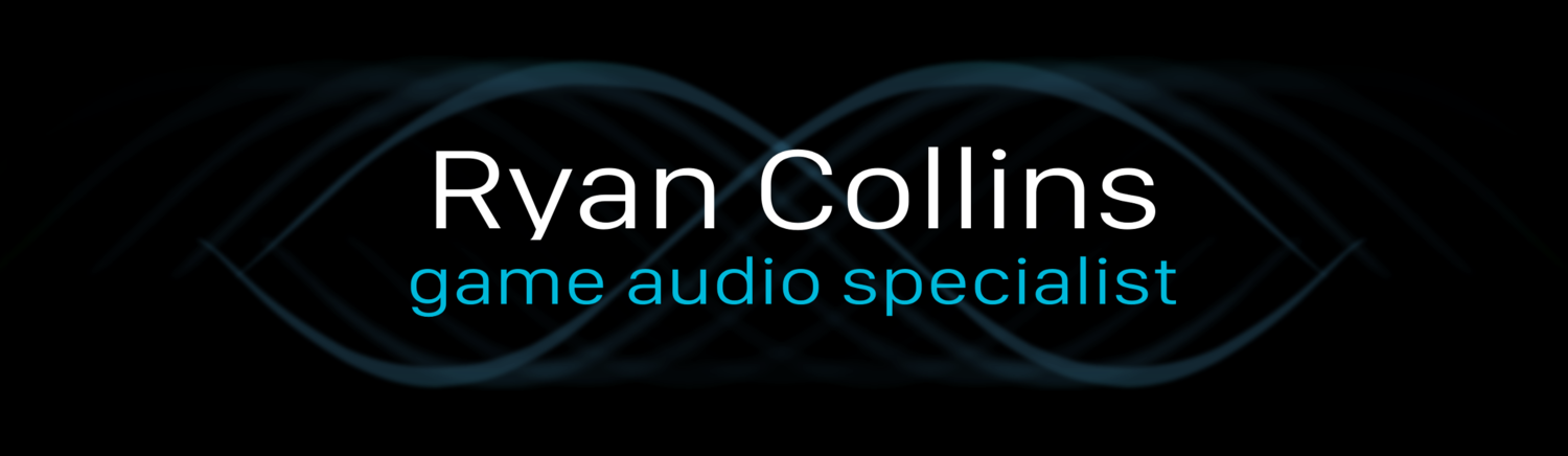 Ryan Collins - Game Audio Specialist