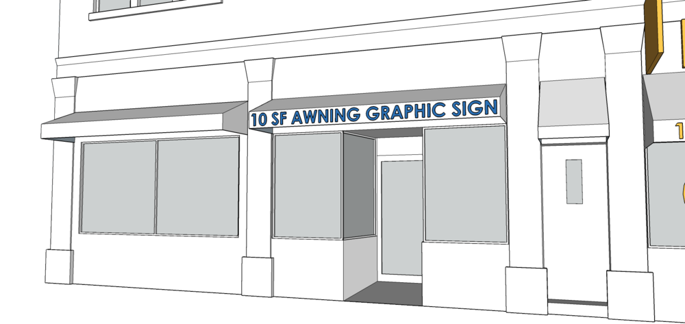 AWNING SIGN   - Graphics not to exceed 10 SF.  - Must be 8 feet above the sidewalk.  - Awning cannot extend more than 4 feet.  - Font cannot be taller than 8 inches.  - Lettering, numbers, and graphics can only be on the valance.  - Only one awning sign per business.