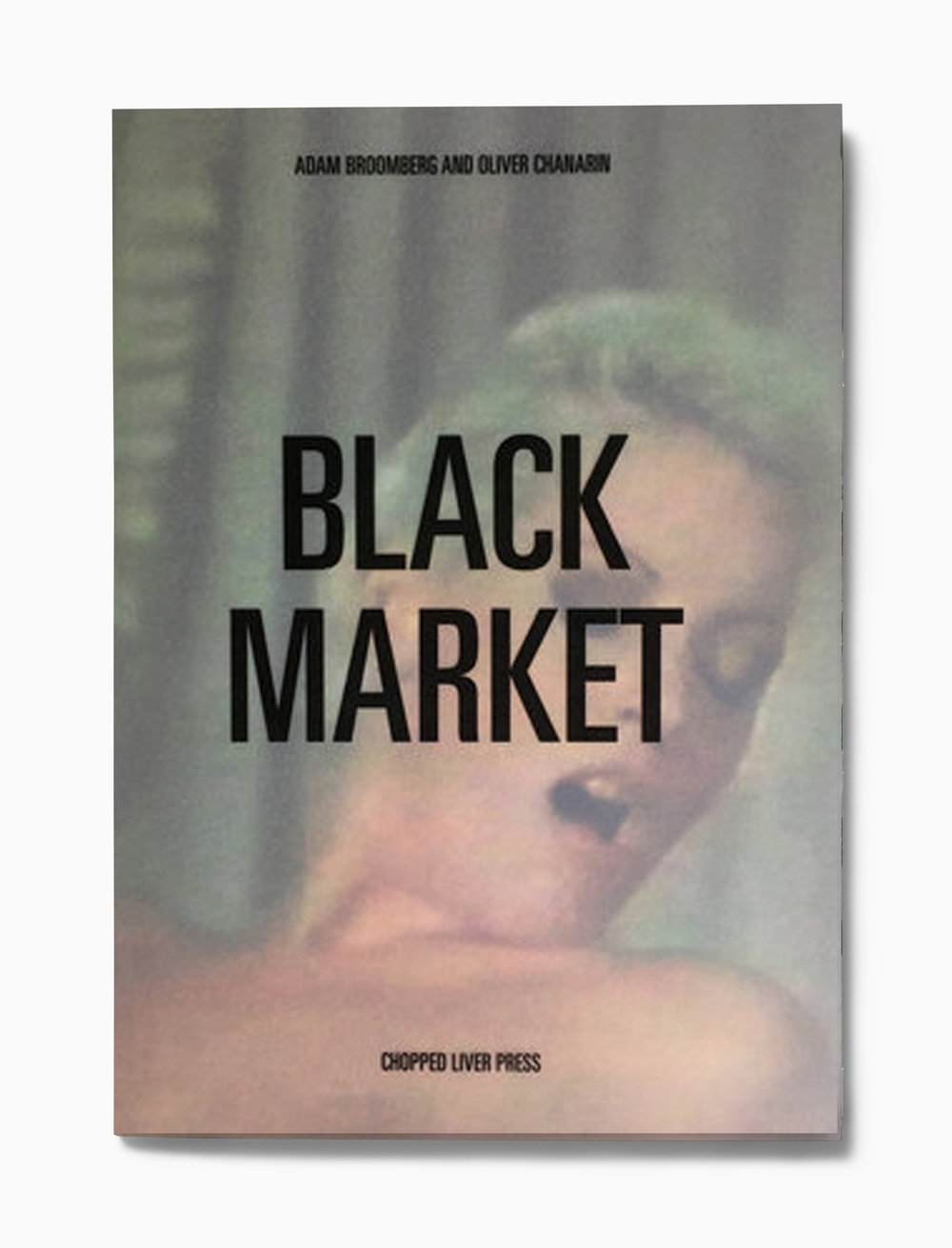 Black Market  Chopped Liver Press, 2012