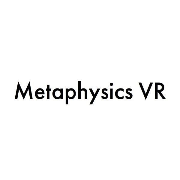Metaphysics VR
