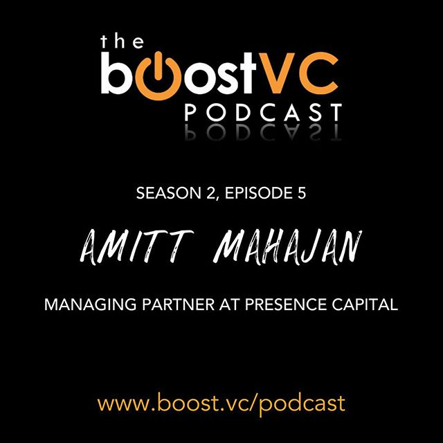 Check out the latest Episode of the @Boost_VC podcast with Amitt Mahajan, Managing Partner at Presence Capital! ✨Link in Bio 👆 #listennow #podcast #venturecapital #advice #conversation #virtualreality #augmentedreality #htcvive #oculus #googledaydream #funding #vc #farmville #investor #startups #entrepreneur 🌟