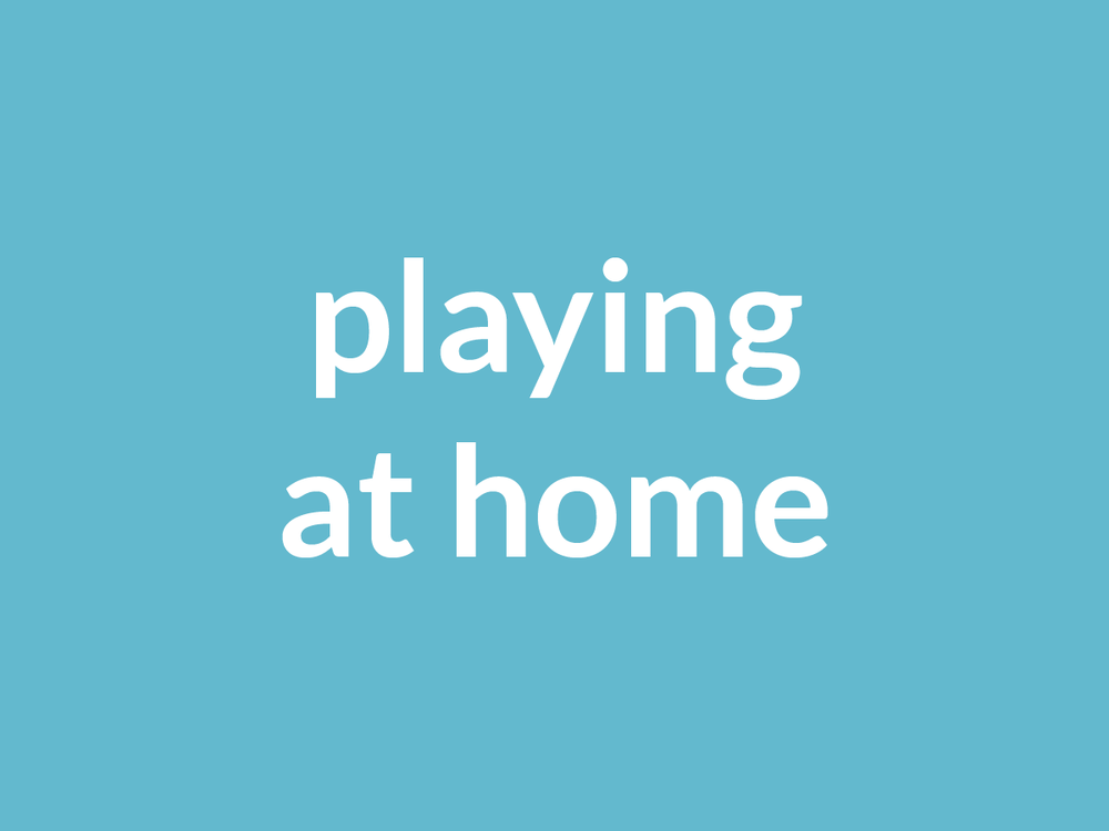 Blog Category Images_playing at home.png
