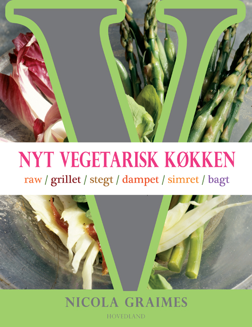 Nicola Graimes. Forlaget Hovedland. Original title: New Vegetarian Kitchen - A Vegetarian Cookbook. Watkins Publishing. London (5 July 2012)