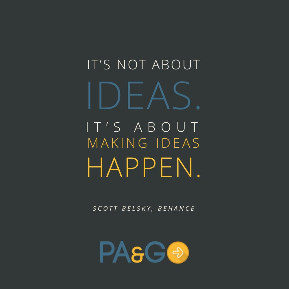making ideas happen scott belsky quote