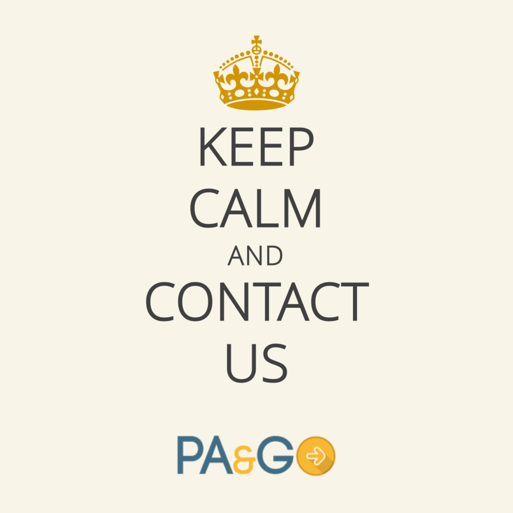 Keep Calm and Contact Us - PA&GO