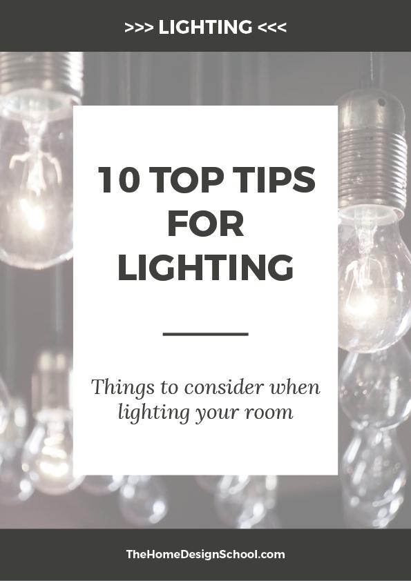 Ten Top Tips For Lighting your home