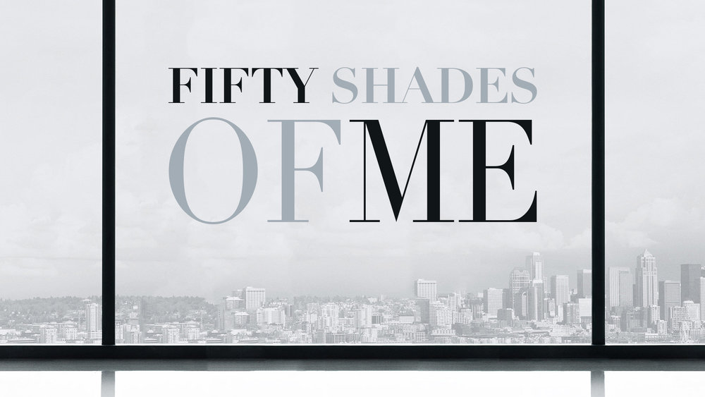 50-shades-of-me-1920x1080 rgroups.jpg
