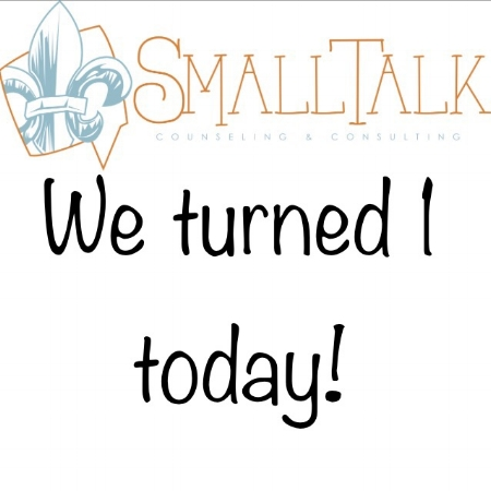 """Do you know what today is? It's our anniversary!"" Thank you to all of our clients who have supported us and utilized our services over the past year! We're venturing into new territory to stay connected with you. Follow our new IG page (@geauxsmalltalkcounseling) for the latest info on new services and what we're up to on our personal blog! #SmallTalkCounseling #therapyworks #geauxbewell"