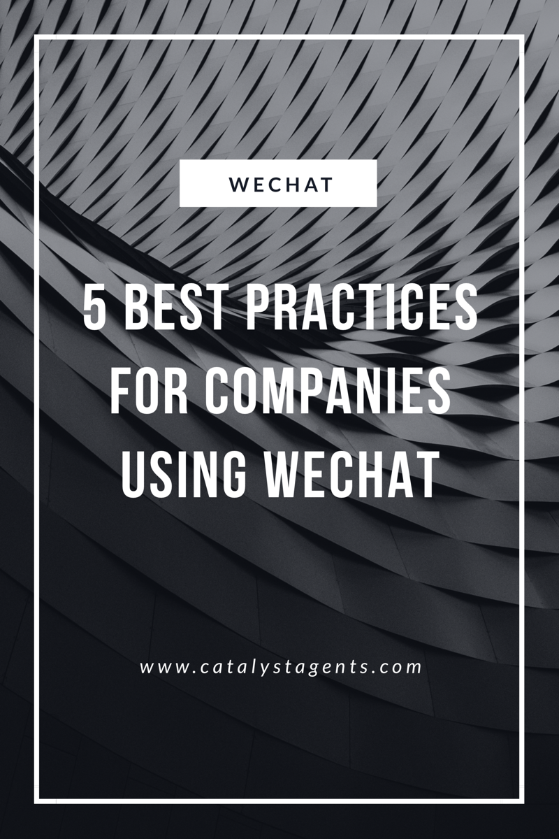 Catalyst Agents - 5 Best Practices for Business Using WeChat