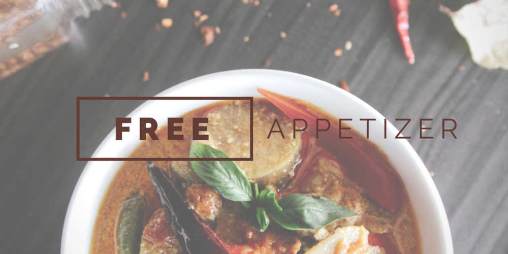 Want a free appetizer? Sure. Stay for dinner and spend more!