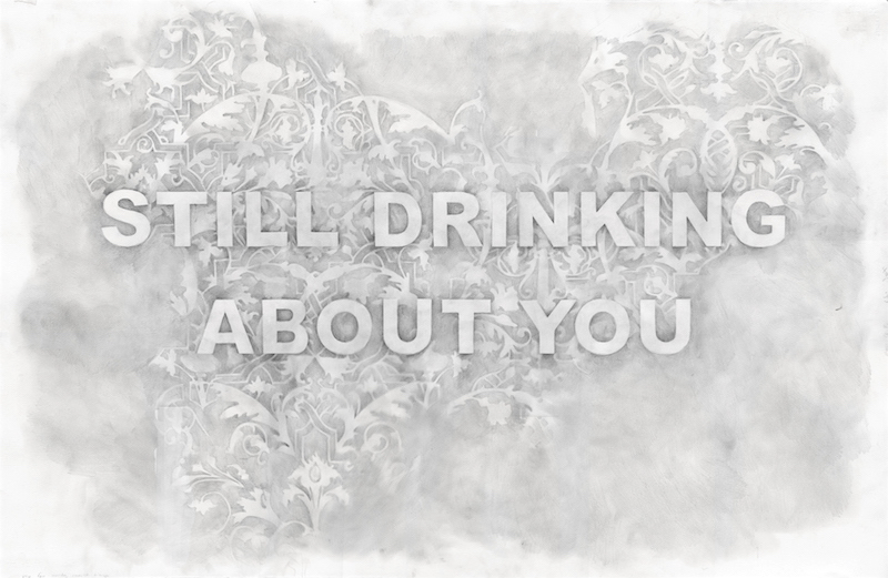 Still Drinking About You , graphite on paper, 26 x 40 inches, 2017