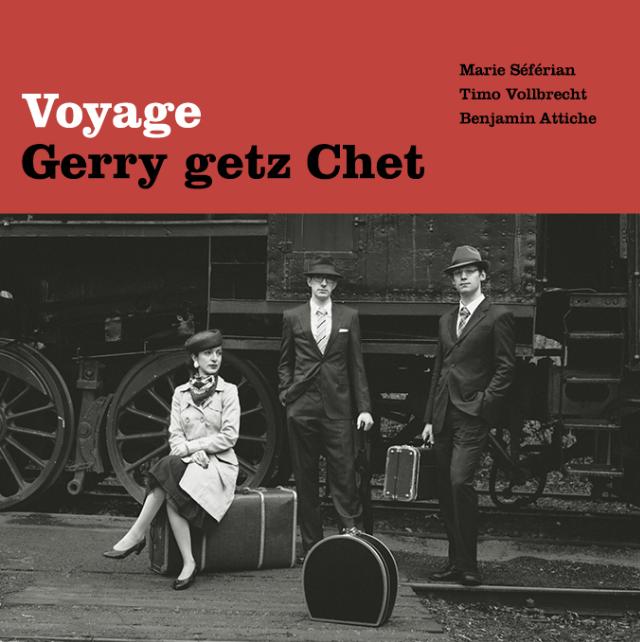 Gerry Getz Chet - Voyage
