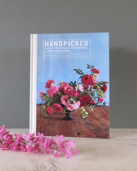 Handpicked ...Simple, Sustainable and Seasonal flower arrangements. This book arrived recently and is so beautiful, inspirational and caused such a flurry of excitement,  that a copy is most certainly going in my basket and coming home with me.   £14.99 -  Click to buy
