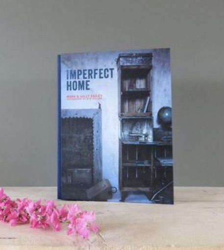 Imperfect home ..A lovely book,  a look that is not swayed by trends. Its rough around the edges and sees the beauty in imperfection.  £ 25.00 -  Click to buy