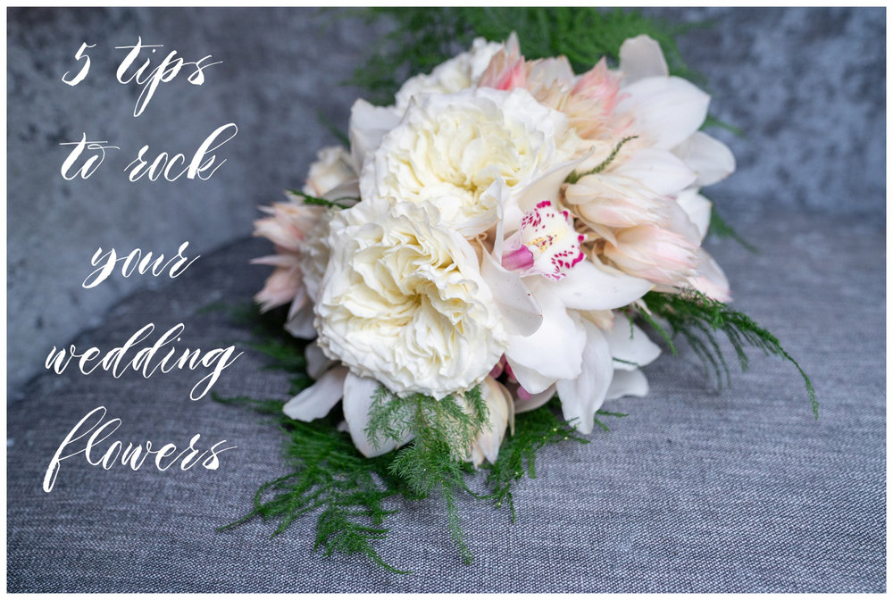 5 tips for wedding flowers.jpg