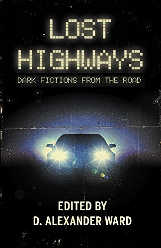 Lost Highways (Crystal Lake Publishing, 2018)
