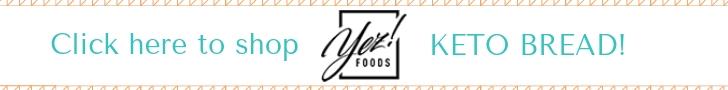 yez foods keto bread recipe