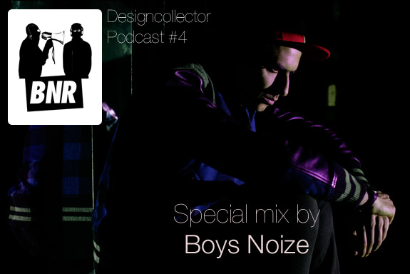 Designcollector Podcast #4: Boys Noize Special Mix!