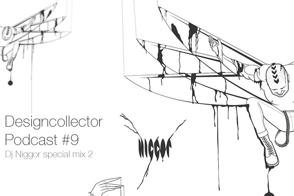 Designcollector Podcast #9: Dj Niggor Mix #2