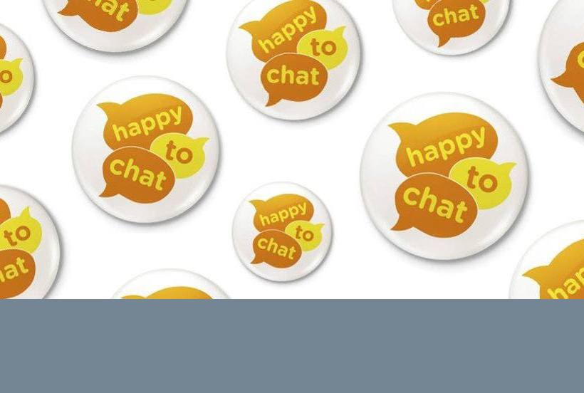 """Happy to chat"" buttons"