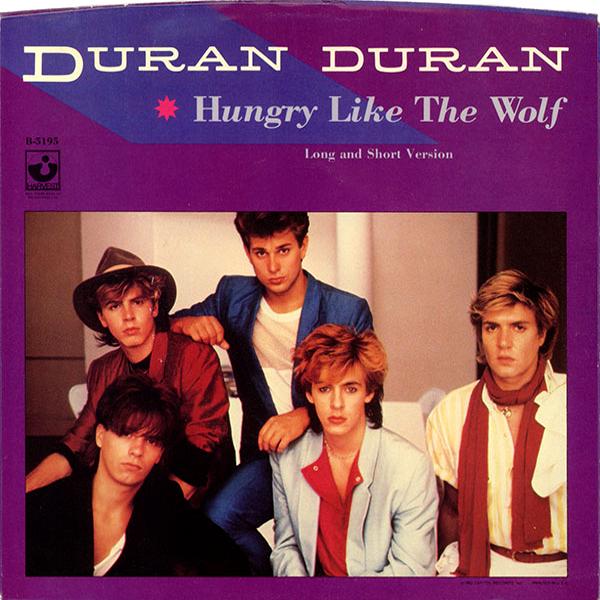Duran-Duran-Hungry-Like-the-Wolf.jpeg