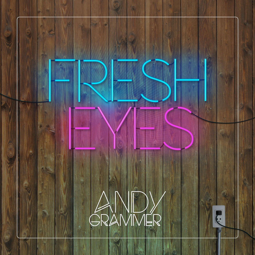 Andy-Grammer-Fresh-Eyes-2016-2480x2480.jpg