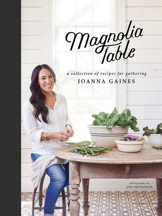 Magnolia Table - by Joanna Gaines