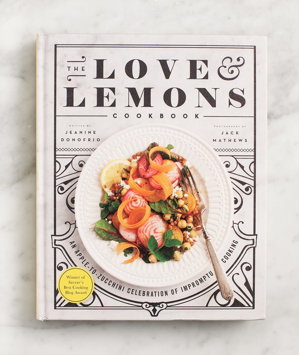 The Love & Lemons Cookbook - by Jeanine Donofrio