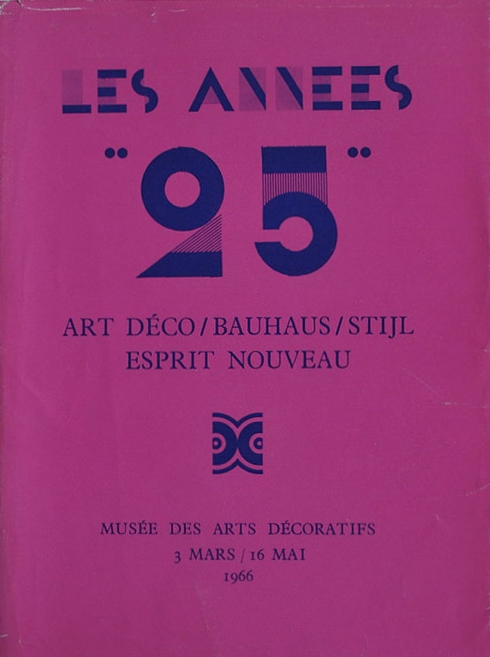 Les années '25: ArtDeco / Bauhaus / Stijl / Esprit Nouveau