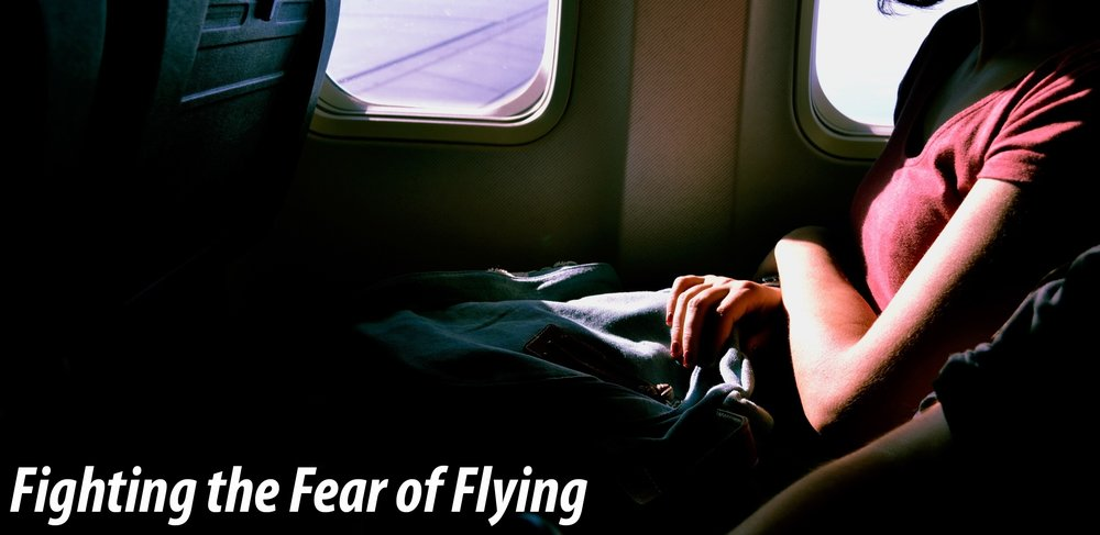 Fight the Fear of Flying.jpg